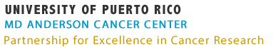 University of Puerto Rico and the University of Texas MD Anderson Cancer Center